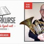 Meisterkurs mit Raphael Bölinger – Horn, Tenorhorn, Bariton, Euphonium